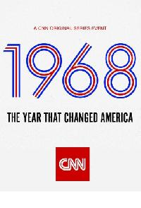 1968 The Year That Changed America