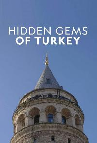 Hidden Gems Of Turkey
