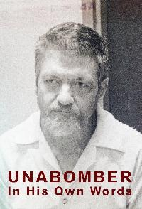 Unabomber In His Own Words