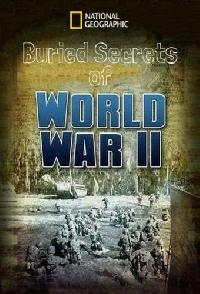 Buried Secrets Of WWII