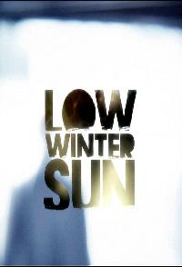 Low Winter Sun (2013)